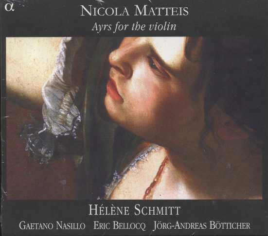 Nicola Matteis / Ayrs for the violin / Hélène Schmitt