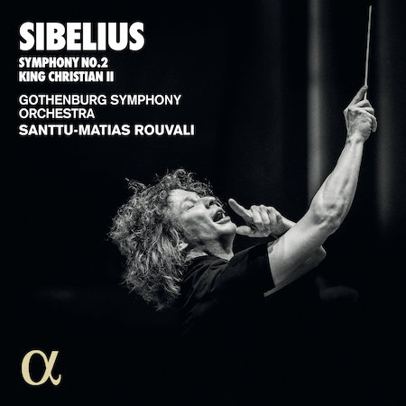 Jean Sibelius / Symphony No. 2 in D Major / King Christian II Suite // Gothenburg Symphony Orchestra / Santtu-Matias Rouvali
