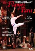 Boris Asafiev / The Flames of Paris / The Bolshoi Ballet DVD