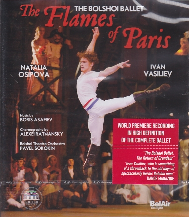 Boris Asafiev / The Flames of Paris / The Bolshoi Ballet / Blu-Ray Disc