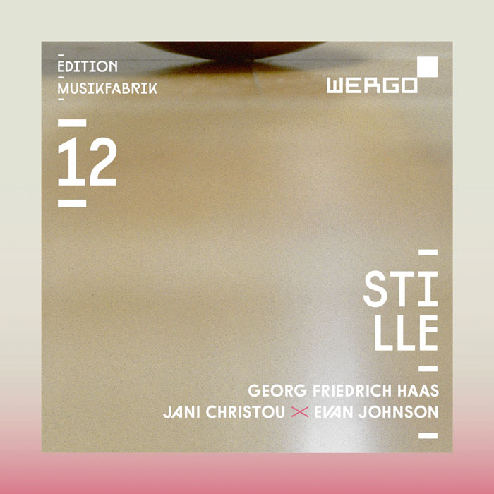 Ensemble Musikfabrik / Stille // Georg Friedrich Haas / Jani Christou / Evan Johnson