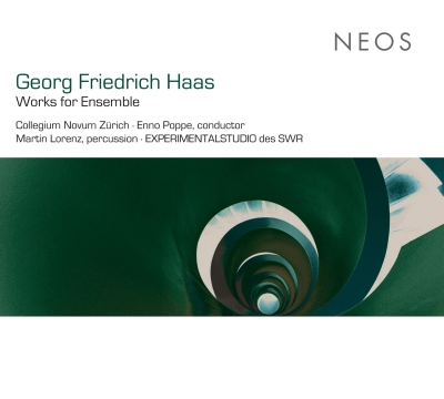 Georg Friedrich Haas / Works for Ensemble // Collegium Novum Zürich
