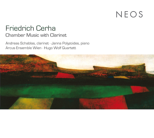 Friedrich Cerha / Chamber Music with Clarinet // Arcus Ensemble Wien / Andreas Schablas