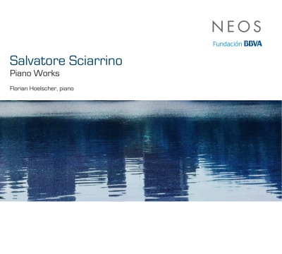 Salvatore Sciarrino / Piano Works // Florian Hoelscher