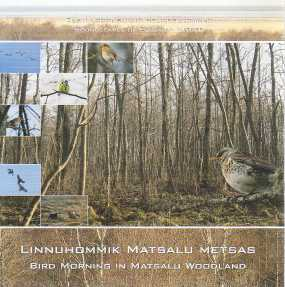Soundscapes of Estonian Nature / Bird Morning in Matsalu Woodland