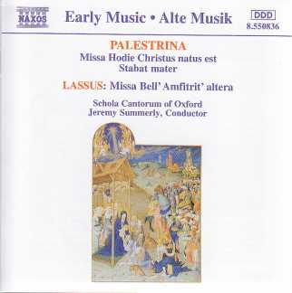Giovanni Palestrina / Orlande de Lassus / Masses // Schola Cantorum of Oxford / Jeremy Summerly
