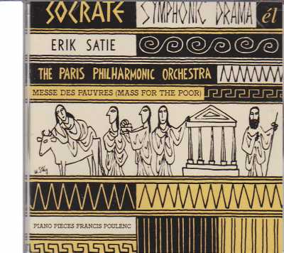 Erik Satie / Socrate / Messe des Pauvres / Pieces for Piano