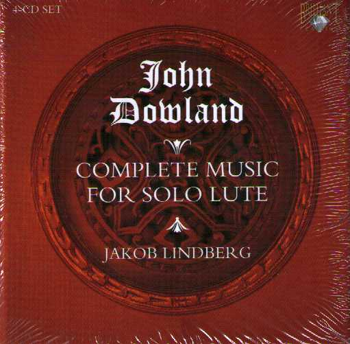 John Dowland / The Complete Solo Lute Music / Jakob Lindberg