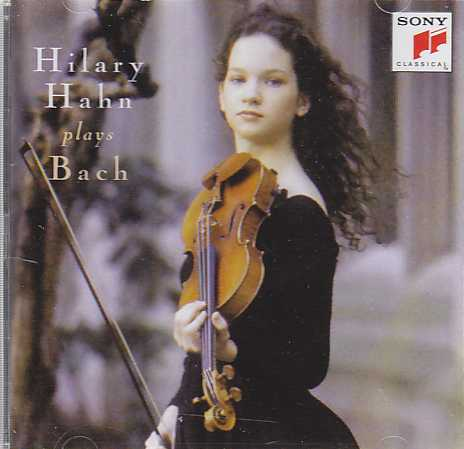 J.S. Bach / Partitas nos. 2 & 3 / Sonata no. 3 / Hilary Hahn