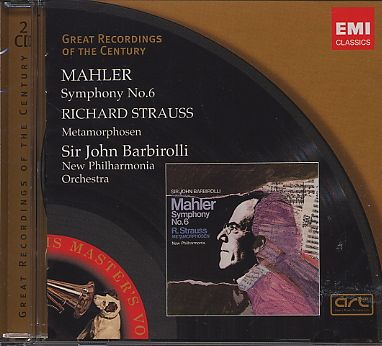 Gustav Mahler / Symphony No. 6 / Richard Strauss / Metamorphosen / Sir John Barbirolli
