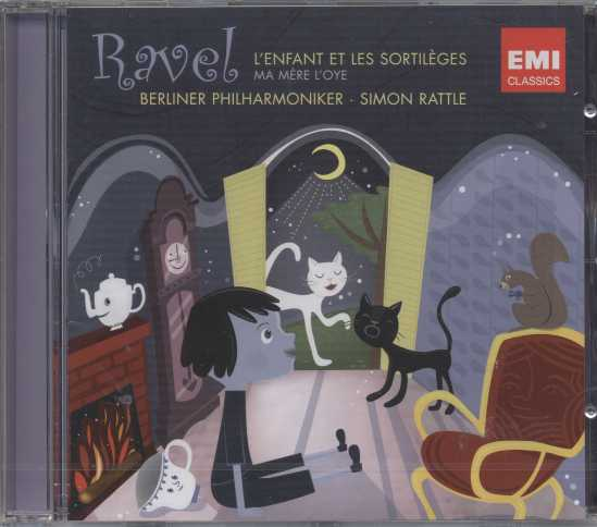 Maurice Ravel / L'Enfant et les Sortilèges etc. / Berliner Philharmoniker / Simon Rattle
