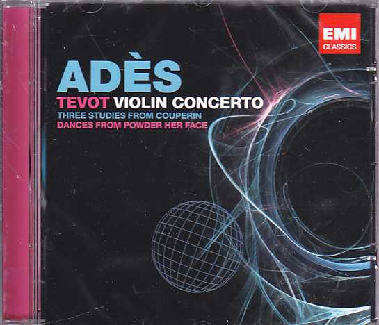 Thomas Adès / Tevot / Violin Concerto etc. / Thomas Adès / Paul Daniel / Simon Rattle