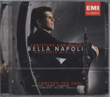 Bella Napoli / Christoph Hartmann / Ensemble Berlin