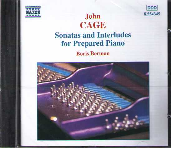 John Cage / Sonatas and Interludes for Prepared Piano / Boris Berman