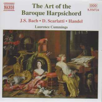 J.S. Bach / Domenico Scarlatti / Georg Friedrich Händel / The Art of the Baroque Harpsichord / Laurence Cummings