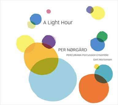 Per Nørgård / A Light Hour / Percurama Percussion Ensemble / Gert Mortensen