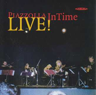 Astor Piazzolla / Live! / The InTime Quintet