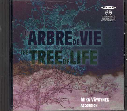 Arbre de vie - The Tree of Life / Mika Väyrynen, accordion