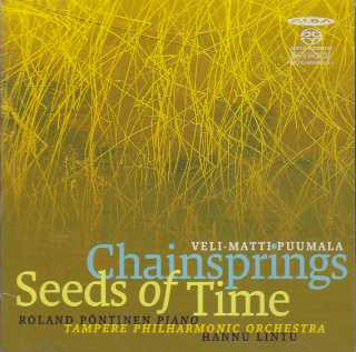 Veli-Matti Puumala / Chainsprings / Seeds of Time / Tampere Philharmonic Orchestra / Hannu Lintu SACD