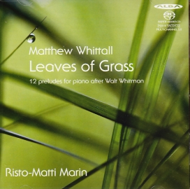 Matthew Whittall / Leaves of Grass / Risto-Matti Marin SACD