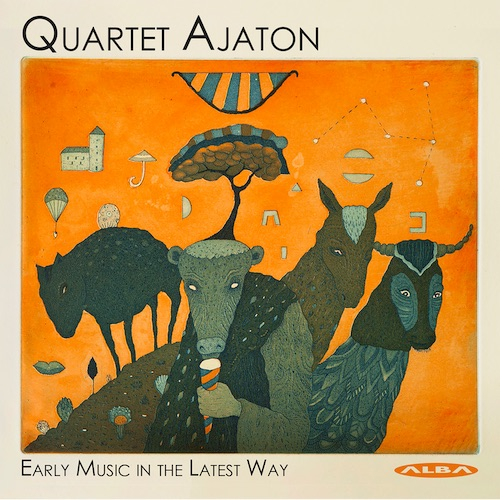Quartet Ajaton / Early Music in the Latest Way // Jehan Chardavoine / John Dowland / Henry Purcell / John Blow