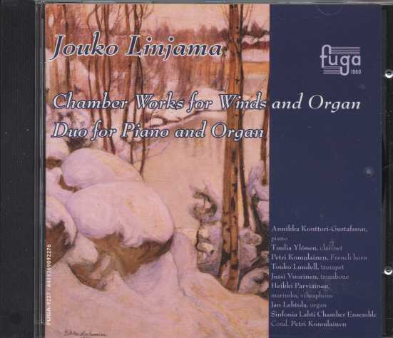 Jouko Linjama / Chamber Works for Winds and Organ // Sinfonia Lahti Chamber Ensemble / Petri Komulainen / Jan Lehtola