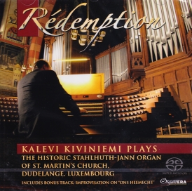 Organ Era Vol. 15 / Kalevi Kiviniemi / Rédemption / The Historic Stalhuth-Jann Organ of St. Martin's Church, Dudelange, Luxembourg SACD