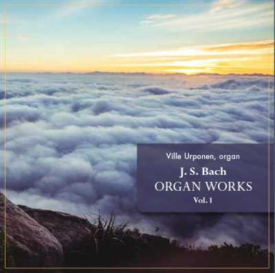 J.S. Bach / Organ Works vol. 1 // Ville Urponen