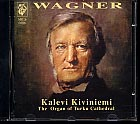 Richard Wagner / Organ Transcriptions / Kalevi Kiviniemi