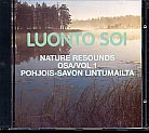 Luonto soi vol. 1 / Pohjois-Savon lintumailta / Finnish Nature Resounds / In the Bird Country of Northern Savo