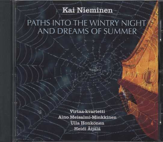 Kai Nieminen / Paths into the Wintry Night and Dreams of Summer
