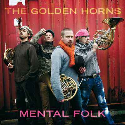 The Golden Horns // Mental Folk