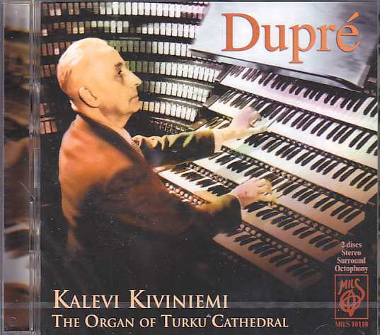 Marcel Dupré / Kalevi Kiviniemi / The Organ of Turku Cathedral