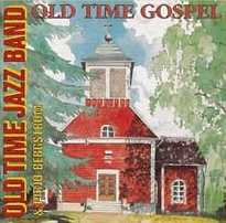 Old Time Gospel // Old Time Jazz Band / Pirjo Bergström