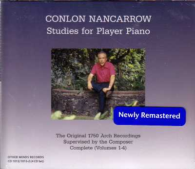 Conlon Nancarrow / Studies for Player Piano: The Original 1750 Arch Recordings 4CD