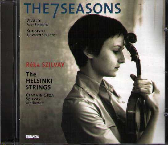 Antonio Vivaldi / The Four Seasons / Jaakko Kuusisto / Between Seasons / The 7 Seasons / Réka Szilvay / The Helsinki Strings