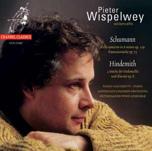 Robert Schumann / Cello Concerto / Paul Hindemith / Three Pieces, etc. / Pieter Wispelwey
