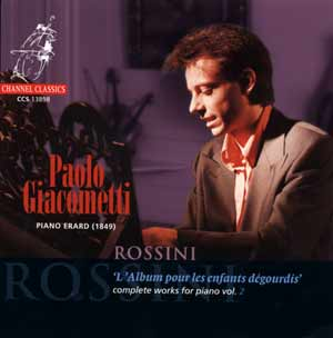 Gioachino Rossini / Complete Works for Piano  vol. 2 / Paolo Giacometti