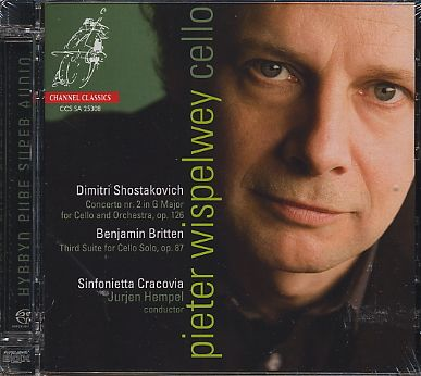 Dmitri Shostakovich / Cello Concerto no. 2 / Benjamin Britten / Cello Suite no. 3 / Pieter Wispelwey