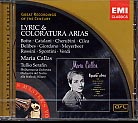Maria Callas / Lyric & Coloratura Arias / Great Recordings of the Century