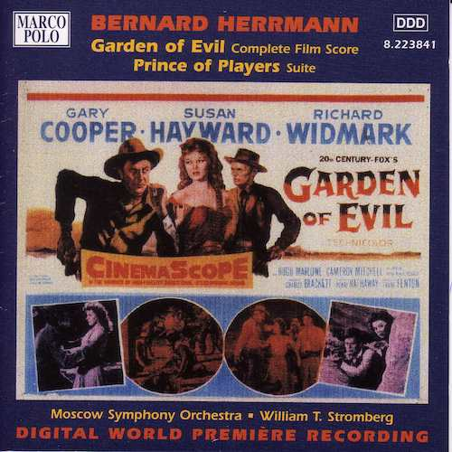 Bernard Herrmann / Garden of Evil / Prince of Players Suite // Moscow Symphony Orchestra / William T. Stromberg
