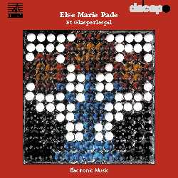 Else Marie Pade / Glasperlespil - Electronic Music