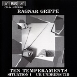 Ragnar Grippe / Ten Temperaments, etc.