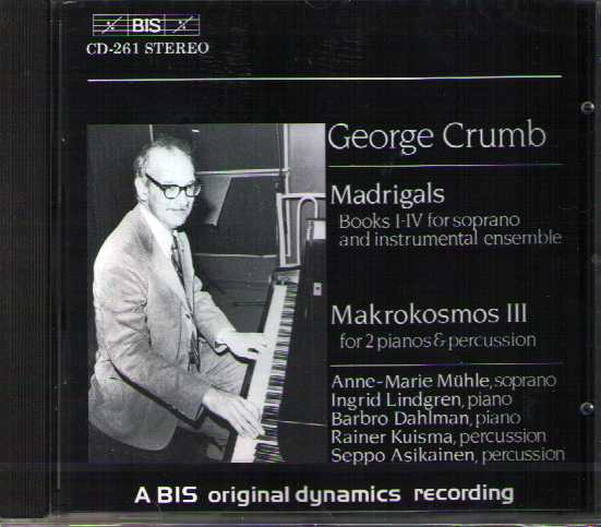 George Crumb / Madrigals / Music for a Summer Evening