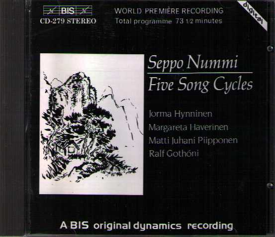 Seppo Nummi / Five Song Cycles // Matti Piipponen / Jorma Hynninen / Margareta Haverinen