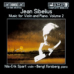 Jean Sibelius / Music for Violin and Piano, vol. 2 / Nils-Erik Sparf / Bengt Forsberg