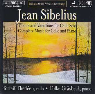 Jean Sibelius / Theme and Variations for Cello Solo / Complete Music for Celllo and Piano / Torleif Thedéen & Folke Gräsbeck