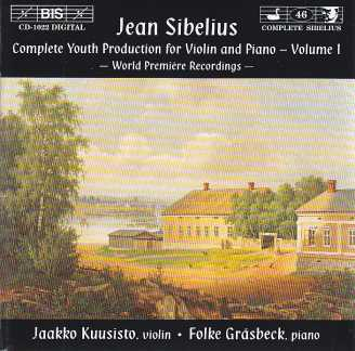 Jean Sibelius / Complete Youth Production for Violin & piano, Vol 1 / Jaakko Kuusisto & Folke Gräsbeck