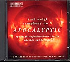 Weigl: Symphony No. 5 'Apocalyptic' / Phantastisches Intermezzo / RSB / Sanderling