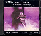 James MacMillan / The Confession of Isobel Gowdie, etc. / BBC Scottish SO / Osmo Vänskä